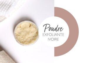 Poudre nettoyante exfoliante ivoire